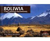 Szczegóły książki BOLIWIA - TYBET AMERYKI POŁUDNIOWEJ