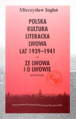POLSKA KULTURA LITERACKA LWOWA LAT 1939-1941