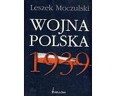 Szczegóły książki WOJNA POLSKA 1939