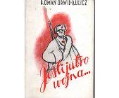 Szczegóły książki JEŚLI JUTRO WOJNA...