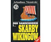 Szczegóły książki PAN SAMOCHODZIK I SKARBY WIKINGÓW - 2 TOMY (25)