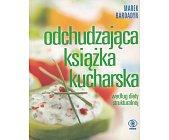 Szczegóły książki ODCHUDZAJĄCA KSIĄŻKA KUCHARSKA