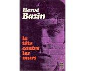Szczegóły książki LA TÊTE CONTRE LES MURS