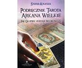 Szczegóły książki PODRĘCZNIK TAROTA ARKANA WIELKIE