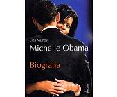 Szczegóły książki MICHELLE OBAMA. BIOGRAFIA