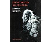 Szczegóły książki OD DE LACLOSA DO COLLARDA. ADAPTACJE LITERATURY FRANCUSKIEJ