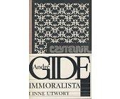Szczegóły książki IMMORALISTA I INNE UTWORY