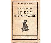 Szczegóły książki ŚPIEWY HISTORYCZNE