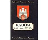 Szczegóły książki RADOM - DZIEJE MIASTA W XIX I XX W.