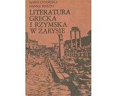 Szczegóły książki LITERATURA GRECKA I RZYMSKA W ZARYSIE