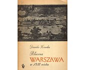 Szczegóły książki PÓŁNOCNA WARSZAWA W XVIII WIEKU