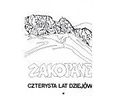 Szczegóły książki ZAKOPANE - CZTERYSTA LAT DZIEJÓW - 2 TOMY