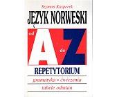 Szczegóły książki JĘZYK NORWESKI OD A DO Z. REPETYTORIUM