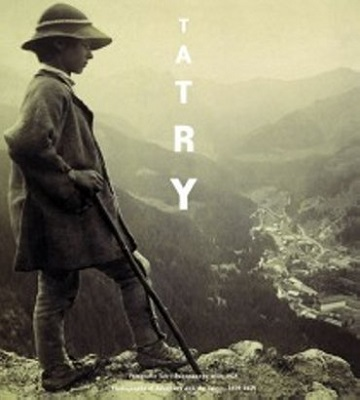 TATRY - FOTOGRAFIE TATR I ZAKOPANEGO 1859-1914