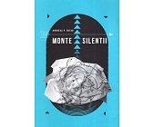 Szczegóły książki MONTE SILENTII