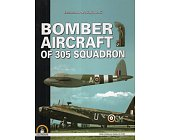 Szczegóły książki BOMBER AIRCRAFT OF 305 SQUADRON