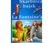 Szczegóły książki SKARBNICA BAJEK LA FONTAINE'A