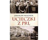 Szczegóły książki UCIECZKI Z PRL
