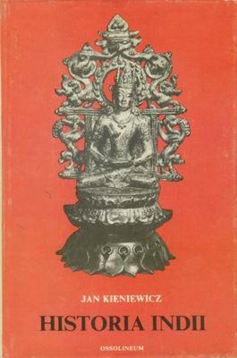 Znalezione obrazy dla zapytania Jan Kieniewicz : Historia Indii
