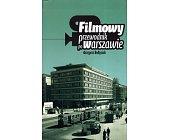 Szczegóły książki FILMOWY PRZEWODNIK PO WARSZAWIE