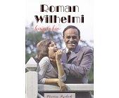 Szczegóły książki ROMAN WILHELMI