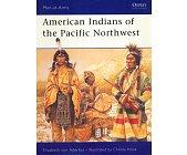 Szczegóły książki AMERICAN INDIANS OF THE PACIFIC NORTHWEST (OSPREY PUBLISHING)