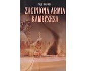 Szczegóły książki ZAGINIONA ARMIA KAMBYZESA