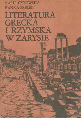 LITERATURA GRECKA I RZYMSKA W ZARYSIE