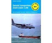 Szczegóły książki SAMOLOT TRANSPORTOWY EADS=CASA C-295 (TYPY BRONI I UZBROJENIA 207)