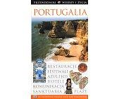 Szczegóły książki PORTUGALIA - PRZEWODNIK WIEDZY I ŻYCIA