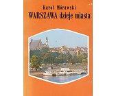 Szczegóły książki WARSZAWA - DZIEJE MIASTA