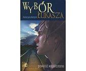 Szczegóły książki WYBÓR ŁUKASZA