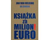Szczegóły książki KSIĄŻKA ZA MILION! EURO