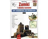 Szczegóły książki ZAMKI I OBIEKTY WAROWNE JURY KRAKOWSKO-CZĘSTOCHOWSKIEJ