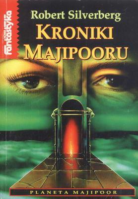 KRONIKI MAJIPOORU - PLANETA MAJIPOOR TOM II