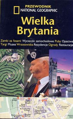 WIELKA BRYTANIA - PRZEWODNIK NATIONAL GEOGRAPHIC