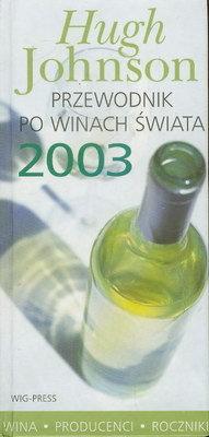 PRZEWODNIK PO WINACH ŚWIATA 2003