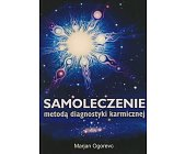 Szczegóły książki SAMOLECZENIE METODĄ DIAGNOSTYKI KARMICZNEJ