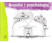 Szczegóły książki BROMBA I PSYCHOLOGIA