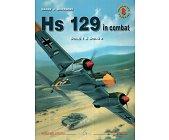 Szczegóły książki HS 129 IN COMBAT SCH.G 1 & SCH.G 2 - MINIATURY LOTNICZE NR 8