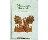 Szczegóły książki MAHOMET GŁOS ALLAHA
