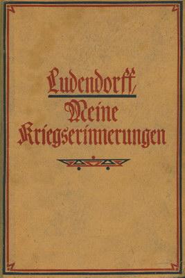MEINE KRIEGSERINNERUNGEN 1914 - 1918