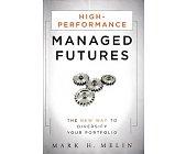 Szczegóły książki HIGH-PERFOMANCE MANAGED FUTURES