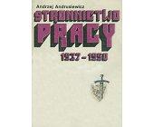 Szczegóły książki STRONNICTWO PRACY 1937 - 1950