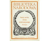 Szczegóły książki POEZJA POLSKA OKRESU MIĘDZYWOJENNEGO - ANTOLOGIA - CZ I