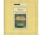 Szczegóły książki SZKŁO TIFFANY'EGO