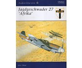 Szczegóły książki JAGDGESCHWADER 27 'AFRIKA' (OSPREY AVIATION ELITE 12)