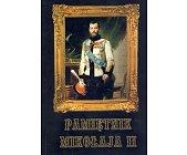 Szczegóły książki PAMIĘTNIK MIKOŁAJA II