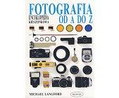 Szczegóły książki FOTOGRAFIA OD A DO Z