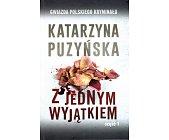Szczegóły książki Z JEDNYM WYJĄTKIEM - 2 TOMY